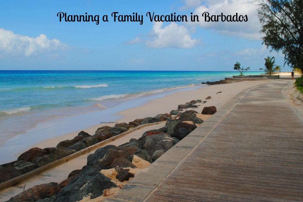 Planning a Family Vacation in Barbados