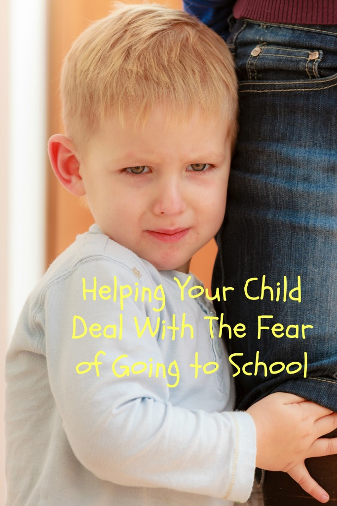 Helping your child deal with the fear of going to school