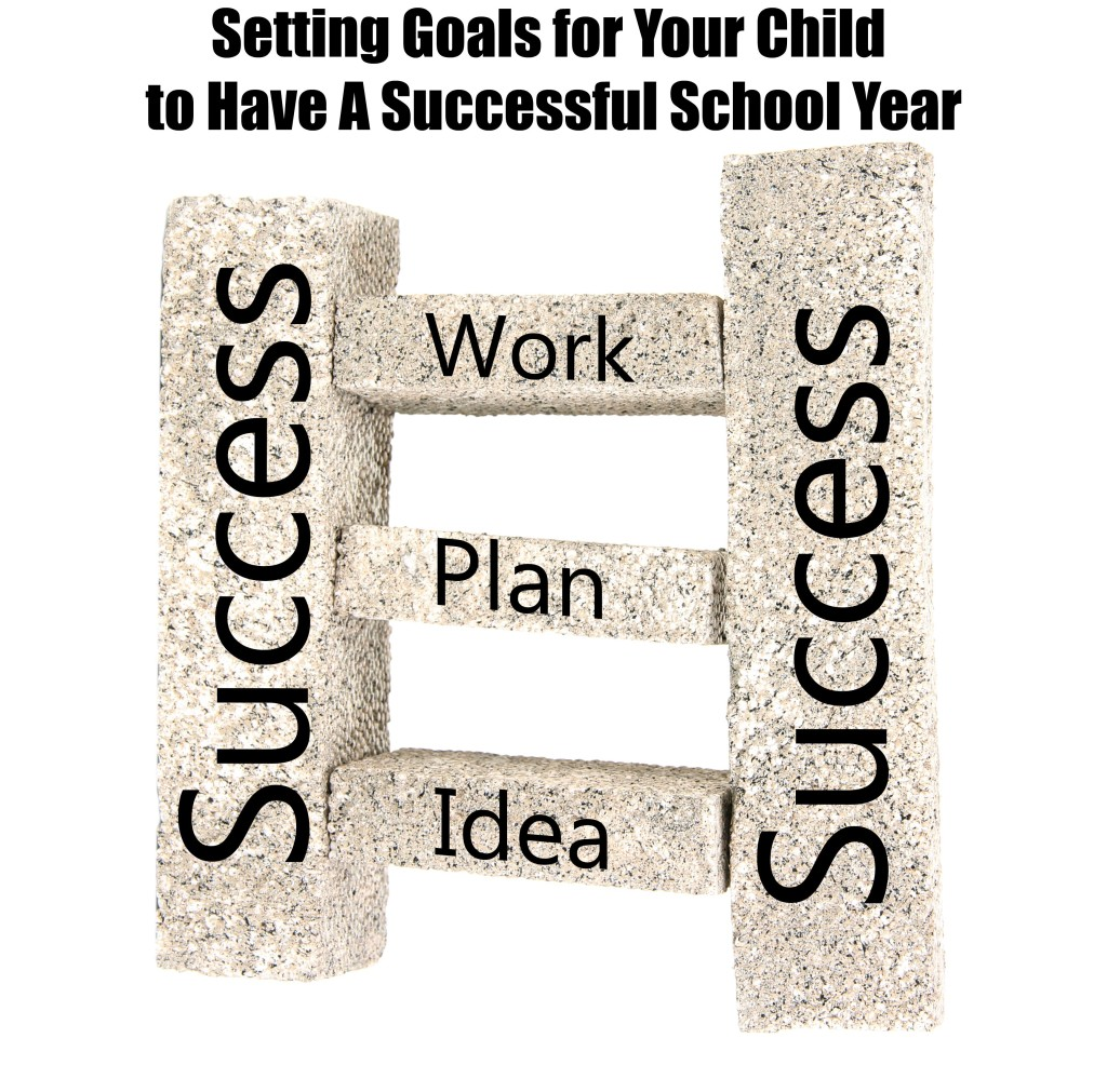 Setting Goals for Your Child to Have A Successful School Year