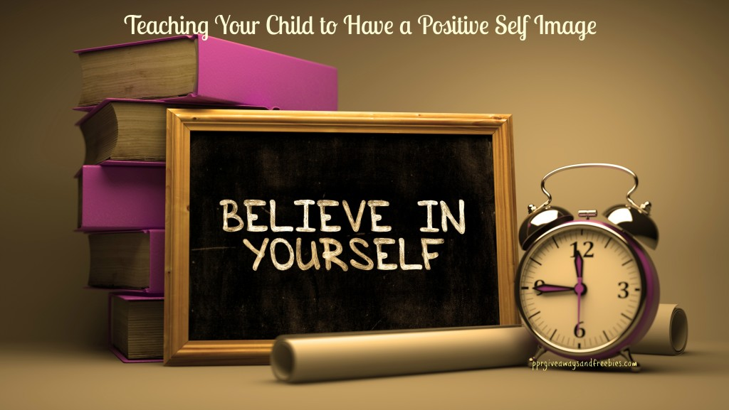 Teaching Your Child to Have a Positive Self Image