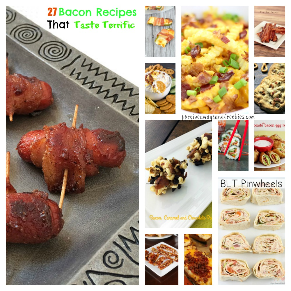 27 Bacon Recipes That Taste Terrific